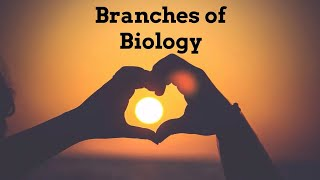 Branches of Biology | Cryobiology,Ecology,Ethnobiology