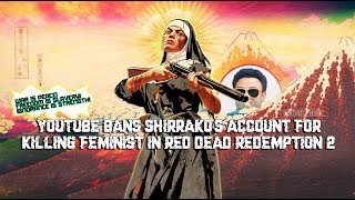 Youtuber Banned for attacking feminist in Red Dead Redemption 2