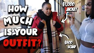 HOW MUCH IS YOUR OUTFIT?! |NYC HIGH SCHOOL EDITION
