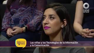 Diálogos en confianza (Sociedad) - Las niñas y las TIC's