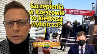 """""""SZCZEPIENIA w Rzeszowie to KIEŁBASA wyborcza!"""". Joński UDERZA w Michała Dworczyka"""