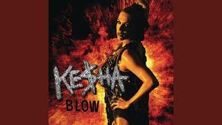 Kesha - Blow (Cirkut Remix)