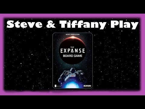Steve & Tiffany Learn & Play: The Expanse