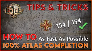 How to get 100% Full Atlas Completion As Fast As Possible - Tips & Tricks / Guide for Path of Exile!