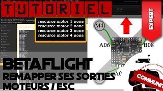 Remaper ses moteurs et ESC sous BetaFlight | Tuto Drone FPV Community