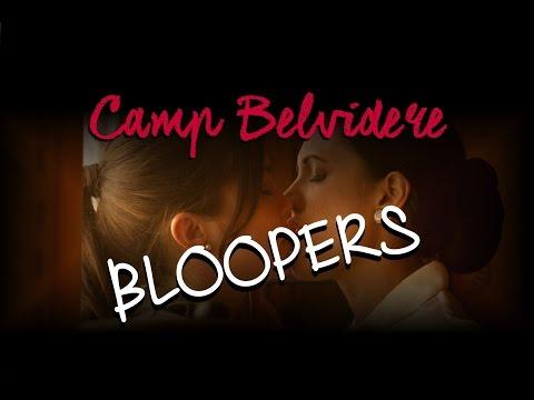 Camp Belvidere BLOOPERS