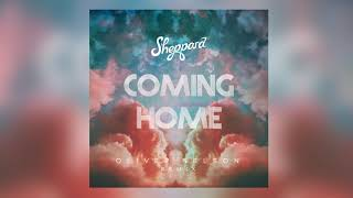 Sheppard   Coming Home (Oliver Nelson Remix)