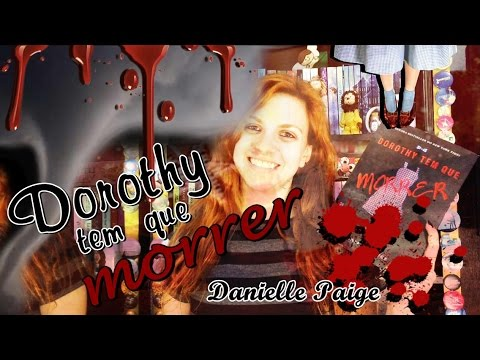 [Resenha] - Dorothy tem que morrer - Danielle Paige
