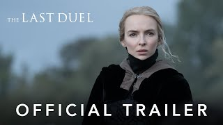 The Last Duel - Official Trailer