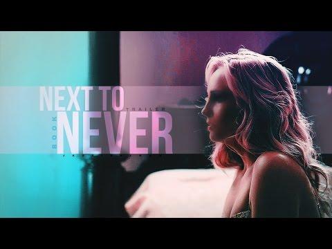 NEXT TO NEVER | Book Trailer.