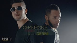 Ernim Ibrahimi ft. Eri Qerimi - CHAMPION (Official Video)