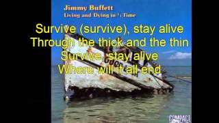 Jimmy Buffett   Survive  Lyrics