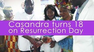 Casandra turns 18 on Resurrection Day