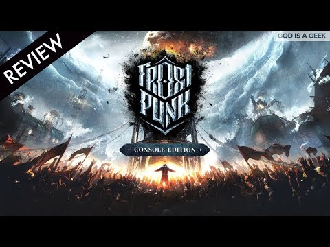 Frostpunk Console Edition review | Frozen Tundra never looked so good