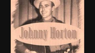 Johnny Horton - I'm Coming Home