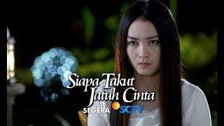 Download Video Sinetron Terbaru SCTV - Siapa Takut Jatuh Cinta Segera! MP3 3GP MP4