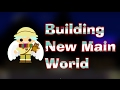 Growtopia | Building New Main World