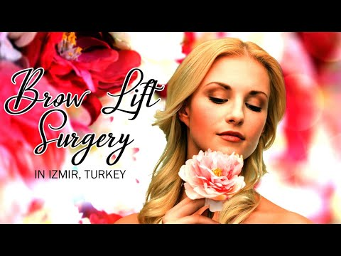 Latest-Brow-Lift-Surgery-Package-in-Izmir-Turkey