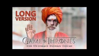 Game of Thrones Theme LONG VERSION - Indian Classical Version