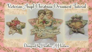 Victorian Angels Christmas Ornaments DIY Tutorial