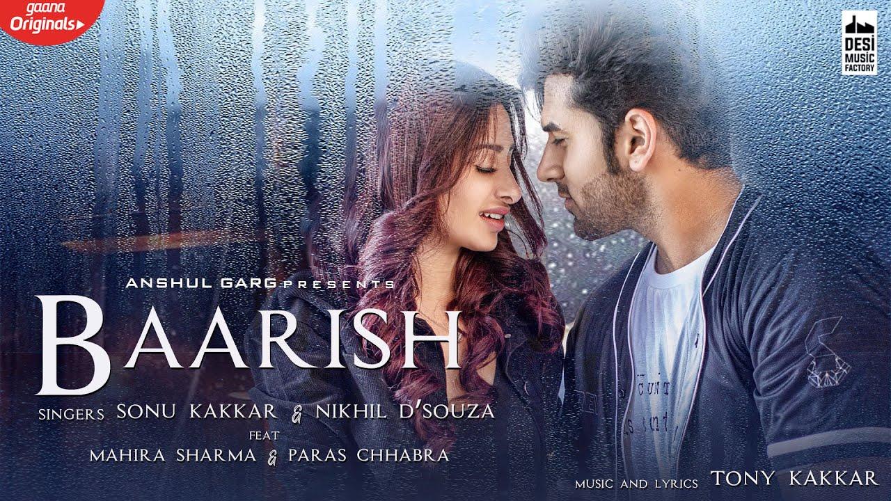 बारिश Baarish Lyrics in Hindi - Sonu Kakkar, Nikhil D'Souza
