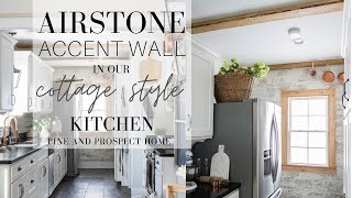 Airstone Accent Wall In Our Cottage Kitchen