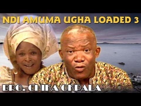 Bro. Chika Okpara - Ndi Amuma Ugha Loaded Vol 3 - Nigerian Gospel Music
