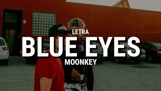 MOONKEY   Blue Eyes (Letra)🔥