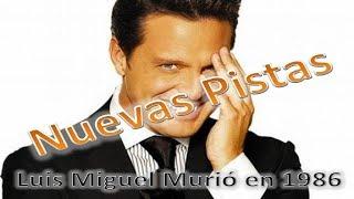 Luis Miguel murió en 1986 y fue suplantado por un doble - Nuevas Pistas - Parte 4