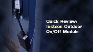Quick Review: Insteon Outdoor On/Off Module
