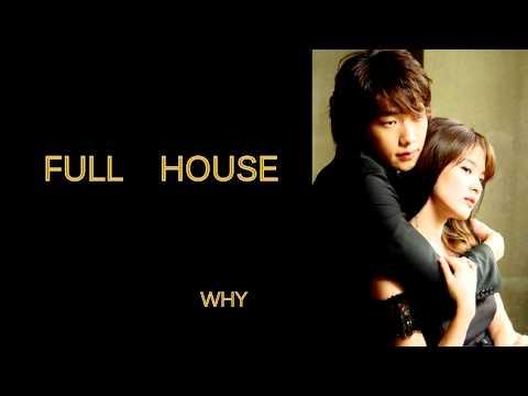FULL HOUSE OST - WHY