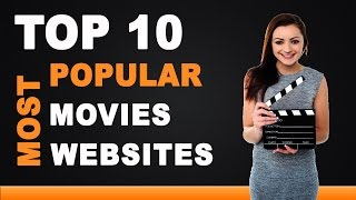TOP FREE MOVIE WEBSITES AND APPS 2017/2018