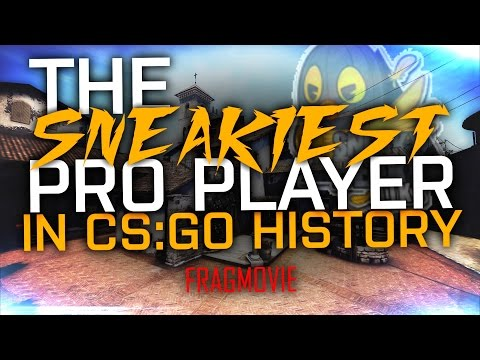 CS:GO | THE SNEAKIEST PRO PLAYER! aka The most entertaining player to watch!