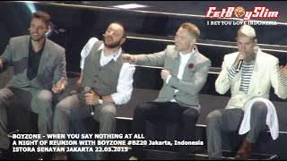 BOYZONE - WHEN YOU SAY NOTHING AT ALL live in Jakarta, Indonesia 2015