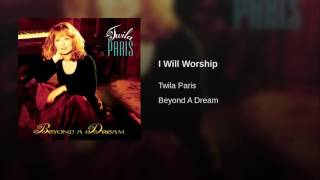 109 TWILA PARIS I Will Worship