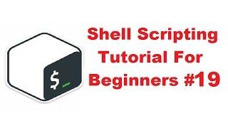 Shell Scripting Tutorial for Beginners 19 - FOR loop