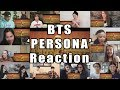 "BTS (방탄소년단) MAP OF THE SOUL : PERSONA 'Persona' Comeback Trailer ""Reaction Mashup"""