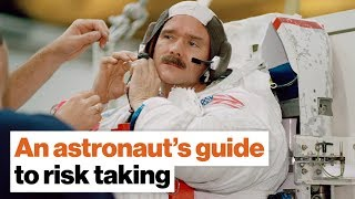 An astronaut's guide to risk taking | Chris Hadfield