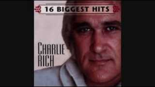 CHARLIE RICH - THE MOST BEAUTIFUL GIRL 1973