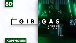 8D AUDIO | Ufo361 Ft. Luciano   Gib Gas
