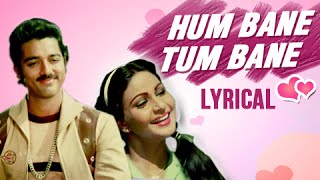 Hum Bane Tum Bane Full Song With Lyrics | Ek Duuje Ke Liye