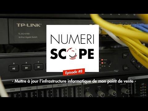 Numériscope #8 Mettre à jour l'infrastructure informatique de son point de vente