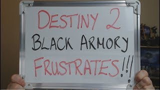 DESTINY 2 Black Armory FRUSTRATES Players with more GRIND !!!