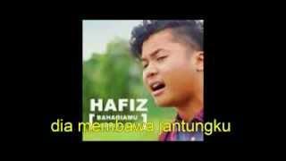 Hafiz Bahagiamu Deritaku Versi Karaoke Tanpa Suara