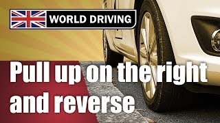 How To Pull Up On The Right & Reverse 2 Car Lengths - 2020 Driving Test Manoeuvre