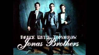 Jonas Brothers - Dance Until Tomorrow Official New Song 2011 + Lyrics