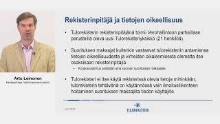 Tulorekisteri -webinaari 29.5.2018 /  Arto Leinonen: Tulorekisterin käyttöönotto