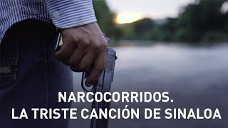 Narcocorridos: La triste canción de Sinaloa - Documental de RT
