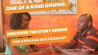 The tucked away unexpectedly restaurant in Dar es Salaam.