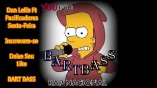 Sexta-Feira - Dan Lellis Ft. Pacificadores (Download + Letra) BART BASS